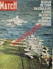 Paris Match n°708 du 03/11/1962 porte-avion Enterprise Cuba Castro Kennedy DS
