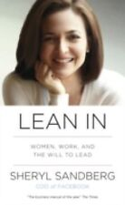 Lean In : Women, Work, and the Will to Lead by Sheryl Sandberg (2013, Paperback)
