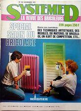 SYSTEME D 1977: SPECIAL SALON DU BRICOLAGE_PUPITRE D'ECOLIER_BALANCIER D'HORLOGE