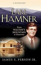 Earl Hamner: From Walton's Mountain to Tomorrow by James E. Person Jr.