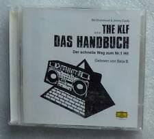Das Handbuch Bela B. Die Ärzte - Weg zum Nr.1 Hit Drummond / Cauty The KLF 2003