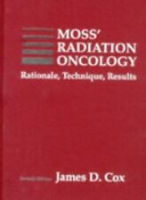Moss' Radiation Oncology: Rationale, Technique, Results-ExLibrary