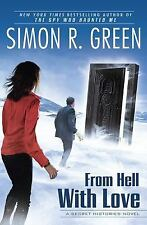 From Hell With Love: A Secret Histories Novel