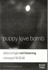 "NEWSPAPER CLIPPING/ADVERT 21/5/94PGN42 7X5"" PUPPY LOVE BOMB : NOT LISTENING"