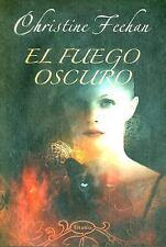 El Fuego Oscuro (Titania Fantasy)  (Dark) (Spanish Edition)