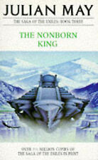 The Nonborn King (The Saga of the Exiles) Julian May