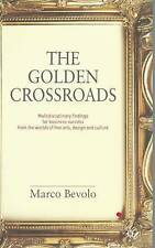 The Golden Crossroads: Multidisciplinary Findings for Business Success-ExLibrary