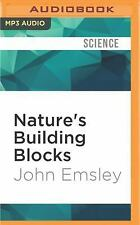 Nature's Building Blocks : An a-Z Guide to the Elements by John Emsley (2016,...