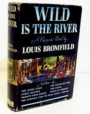 WILD IS THE RIVER by LOUIS BROMFIED - SIGNED COPY 1941 HCDJ - CIVIL WAR NOVEL