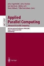Lecture Notes in Computer Science Ser.: Applied Parallel Computing - Advanced...
