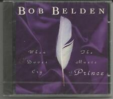 "BOB BELDEN ""When Doves cry"" The Music of PRINCE - CD 1994 NEU & OVP"