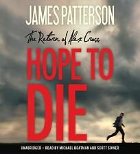 Alex Cross: Hope to Die by James Patterson (2014, CD, Unabridged)
