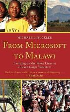 From Microsoft to Malawi: Learning on the Front Lines as a Peace Corps-ExLibrary