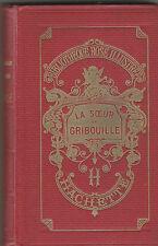 LA SOEUR DE GRIBOUILLE COMTESSE DE SEGUR H. CASTELLI BIBLIOTHEQUE ROSE ILLUSTREE