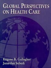 Global Perspectives on Health Care-ExLibrary