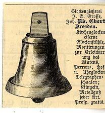Glockengießerei J.G.Grosse Inh. Rb.Ebert Dresden KIRCHENGLOCKEN Annonce 1883