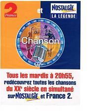 PUBLICITE  1999   NOSTALGIE  radio LE TEMPS D'UNE CHANSON