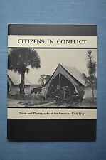 Citizens In Conflict, Prints and Photographs of the American Civil War, Book