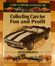 Collecting Cars for Fun and Profit : A Guide to Investing in Collector Cars...