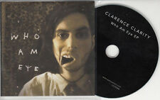 CLARENCE CLARITY Who Am Eye EP 2014 UK 5-track promo test CD Bella Union