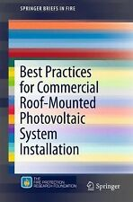 SpringerBriefs in Fire Ser.: Best Practices for Commercial Roof-Mounted...