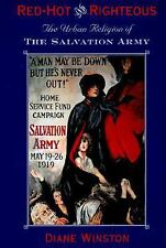 Red-Hot and Righteous: The Urban Religion of The Salvation Army-ExLibrary