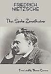 Friedrich Nietzsche's Teaching : Thus spake zarathustra (a book for all and...