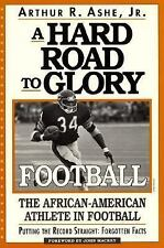 A Hard Road To Glory: A History Of The African American Athlete: Football