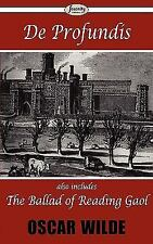 De Profundis and the Ballad of Reading Gaol by Oscar Wilde (2009, Paperback)
