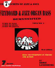 THE 7 SECRETS OF JAZZ & SOUL - KEYBOARD & JAZZ ORGAN BASS DEMYSTIFIED