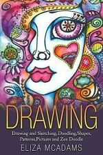 Drawing : Drawing and Sketching,Doodling,Shapes,Patterns,Pictures and Zen...