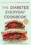 The Diabetes Everyday Cookbook: Health for Life -- for the Way We Eat -ExLibrary
