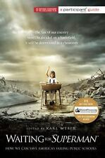 """Waiting for """"SUPERMAN"""": How We Can Save America's Failing Public Schoo-ExLibrary"""