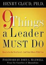 9 Things a Leader Must Do: How to Go to the Next Level
