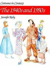 Costume in Context: The 1940s and 1950s (Costume in Context Series)-ExLibrary
