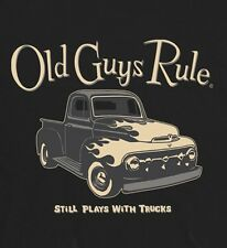 """OLD GUYS RULE """" PLAYS WITH TRUCKS """" STATES: """" STILL PLAYS WITH TRUCKS """" S/S XXL"""