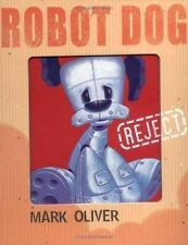 Robot Dog by Oliver, Mark