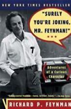 Surely You're Joking, Mr. Feynman! (Adventures of a Curious Character), Richard