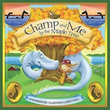 Champ and Me By the Maple Tree (Shankman & O'Neill), Shankman, Ed, Good Book