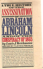 THE TRUE HISTORY OF THE ASSASSINATION OF ABRAHAM LINCOLN-LOUIS J. WEICHMANN-1975