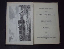 HISTORY OF THE TOWN & PALACE OF LINLITHGOW: Scottish Towns / Churches / 1845