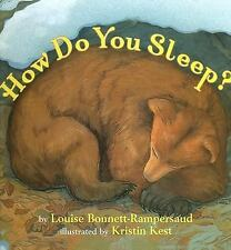 How Do You Sleep? by Louise Bonnett-Rampersaud (2005, Hardcover)