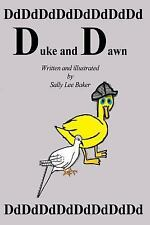 Book 4: Duke and Dawn by Sally Baker (2013, Paperback, Large Type)
