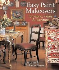 Easy Paint Makeovers for Fabrics, Floors & Furniture-ExLibrary