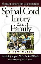 Spinal Cord Injury and the Family: A New Guide (Harvard University Pre-ExLibrary