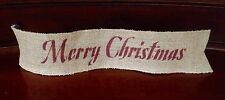 "Primitive Merry Christmas Wired Burlap Ribbon Banner Ornament Garland 4"" BR"