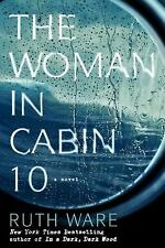 The Woman in Cabin 10 by Ruth Ware Hardcover 2016