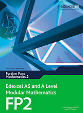 Edexcel AS and A Level Modular Mathematics Further Pure Mathematics 2 FP2 by Kei