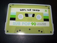 "SUB POP SEATTLE 4"" WELL WE TRIED Cassette Sticker Decal pearl jam nirvana"