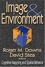 Image and Environment : Cognitive Mapping and Spatial Behavior (2005, Paperback)